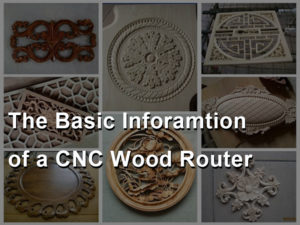 The Basics of a CNC Wood Router