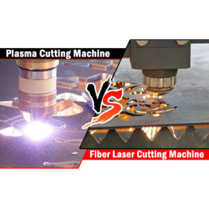 Plasma Cutting Machine VS Fiber Laser Cutting Machine