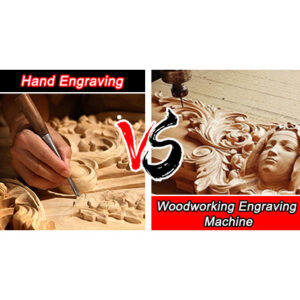 Woodworking Engraving Machine VS Hand Engraving