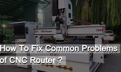 CNC Router Common Problems (And How To Fix Them)