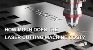 How Much Does The Laser Cutting Machine Cost